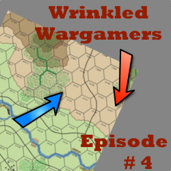 The Wrinkled Wargamers - Ep 04