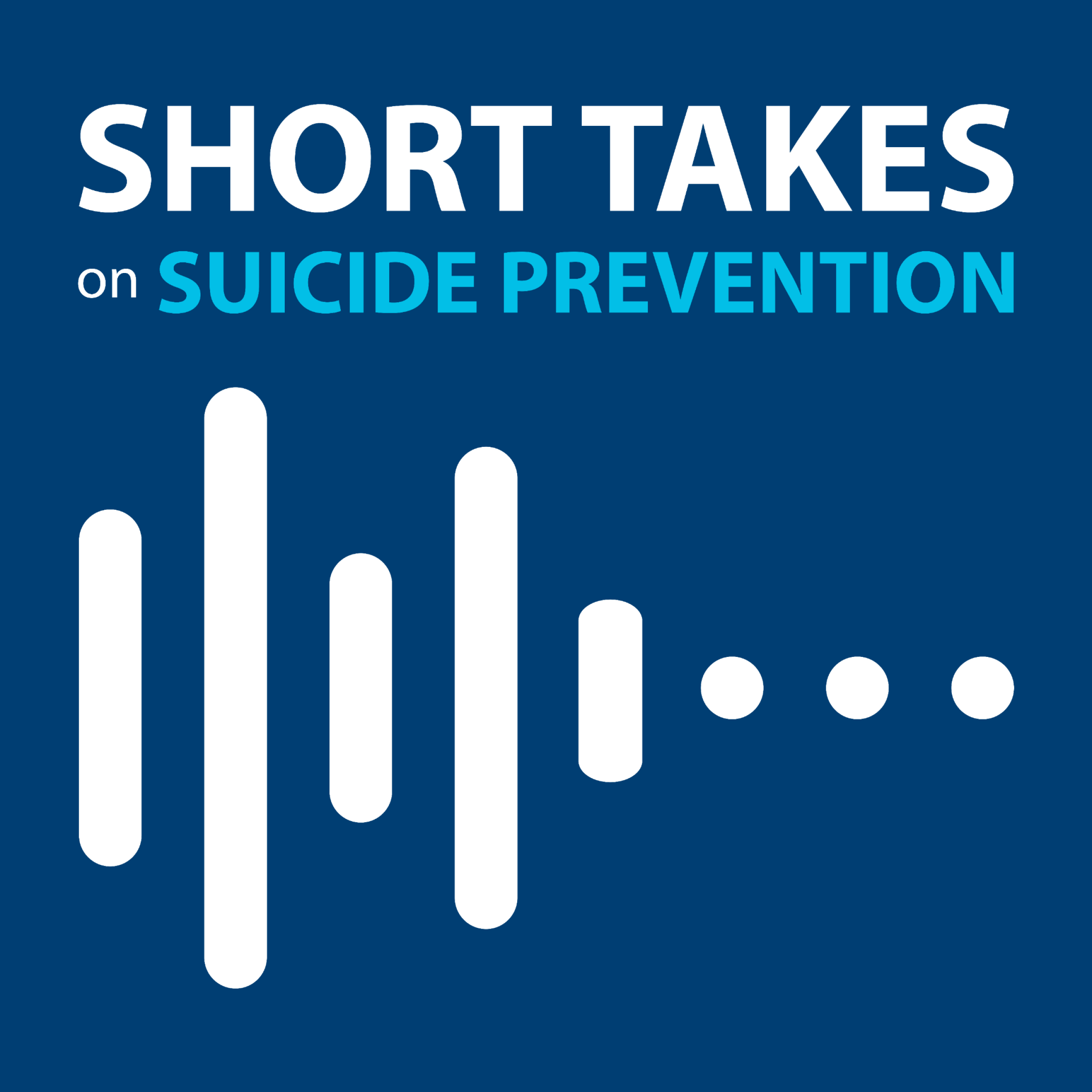 Short Takes on Suicide Prevention