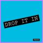 Artwork for Episode 89 - Drop It In