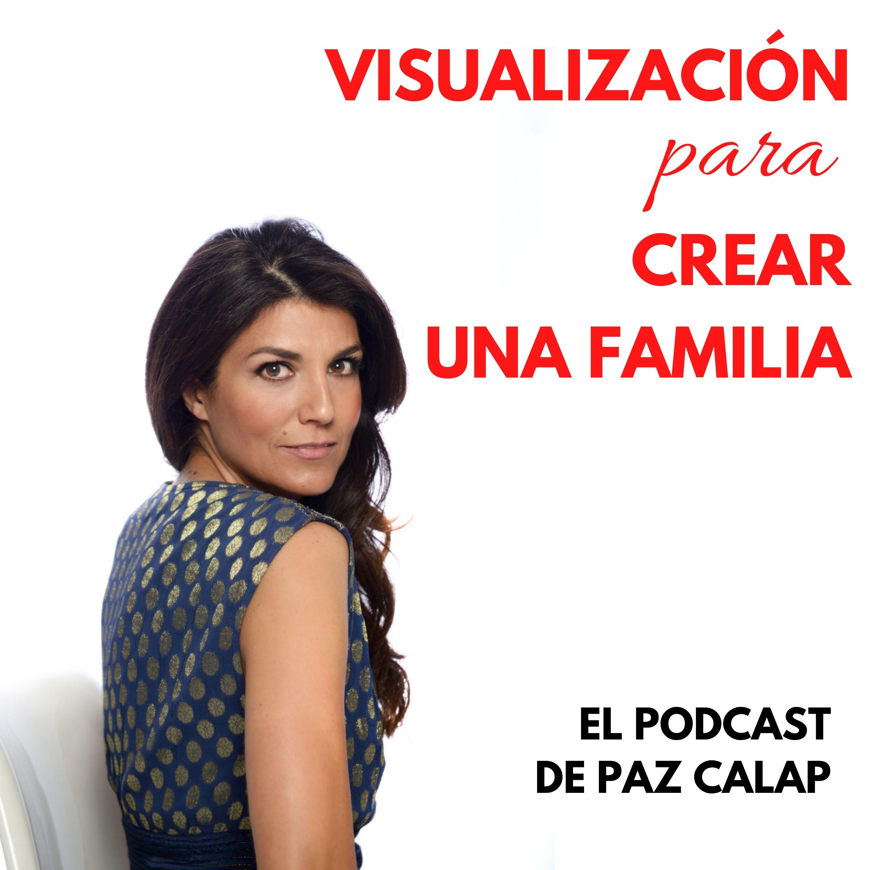 Visualización para crear una familia - Medita con Paz