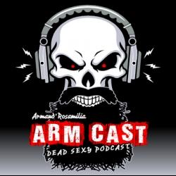 Arm Cast Podcast