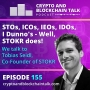 Artwork for STOs, ICOs, IEOs, IDOs, I Dunno's - Well, STOKR does! We talk to Tobias Seidl, Co-Founder of STOKR #155