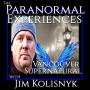Artwork for Paranormal Experiences of Vancouver Supernatural and Jim Kolisnyk