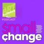 Artwork for AoA Small Change 001 - Top Takeaways from the First Five Episodes of The Art of Allowance
