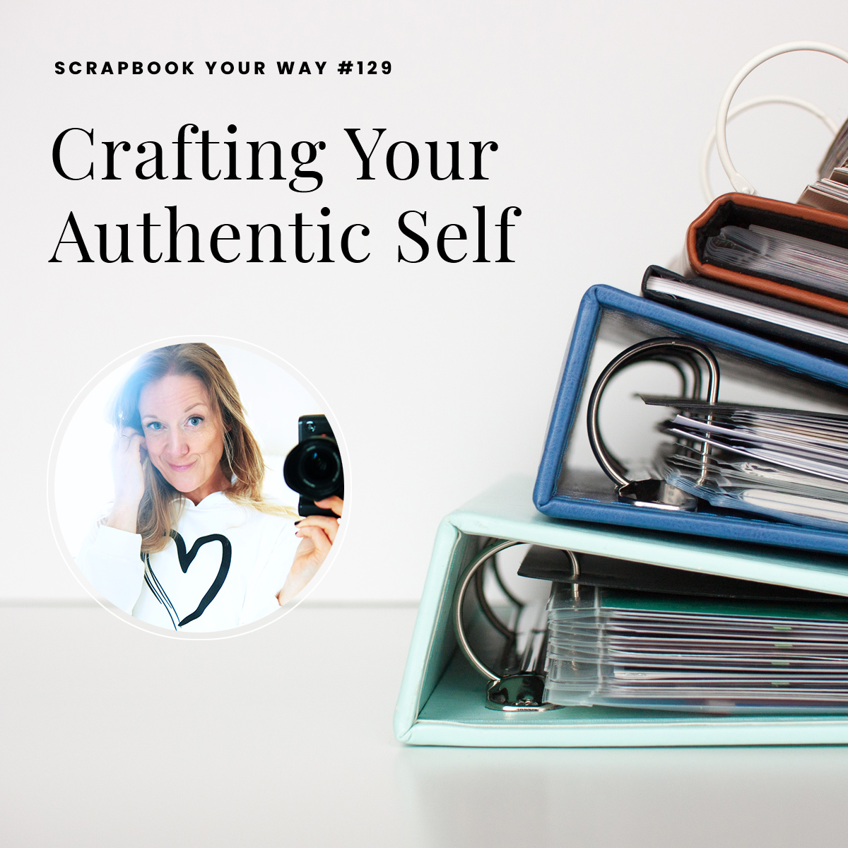 SYW129 - Crafting Your Authentic Self