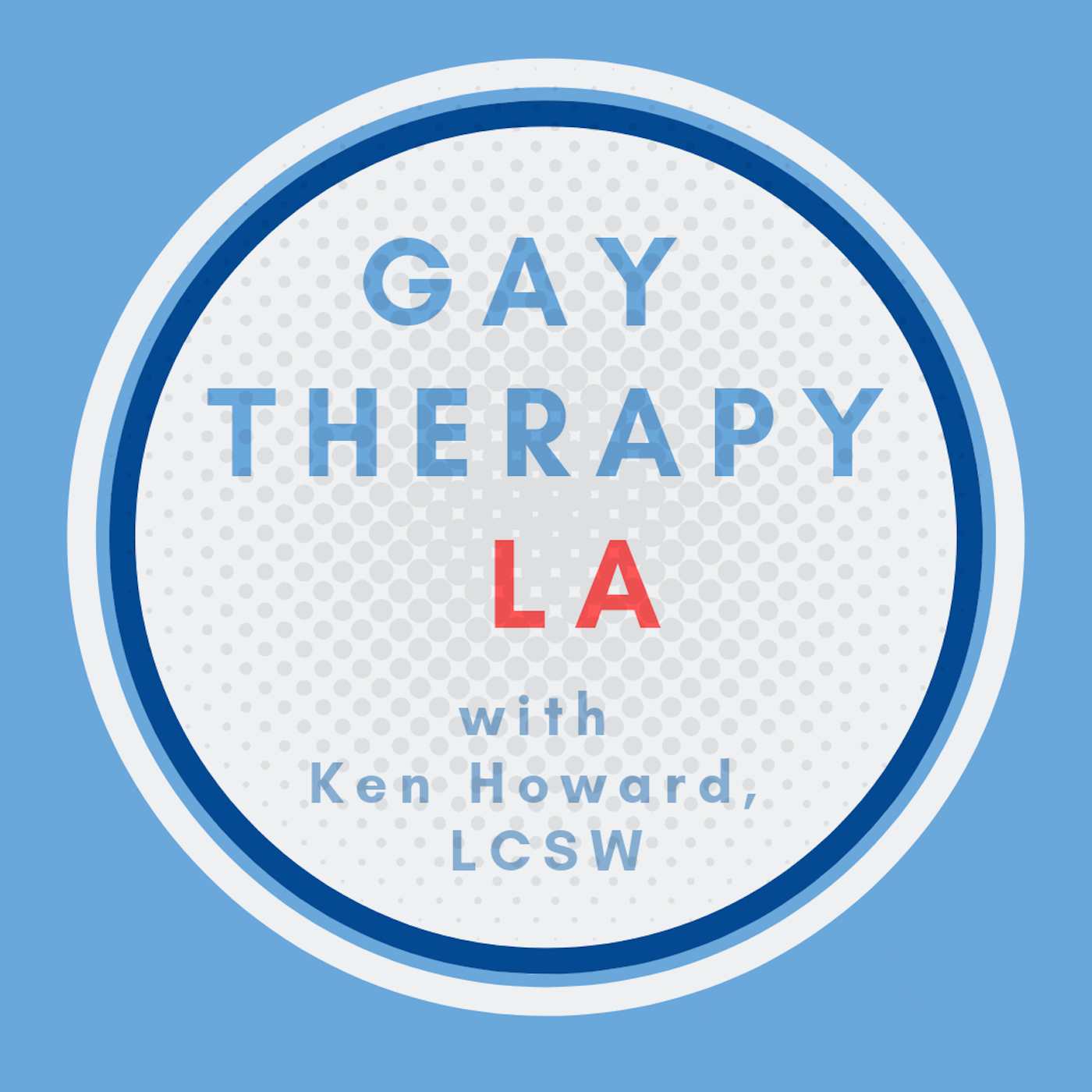 Gay Therapy LA with Ken Howard, LCSW, CST show art