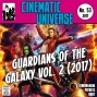 Artwork for Episode 53: Guardians of the Galaxy Vol. 2 (2017)