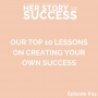 Artwork for Our Top 10 Lessons on Creating Your Own Success
