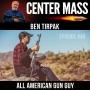 Artwork for Center Mass #46– Ben Tirpak – Engineer and quintessential all American gun guy