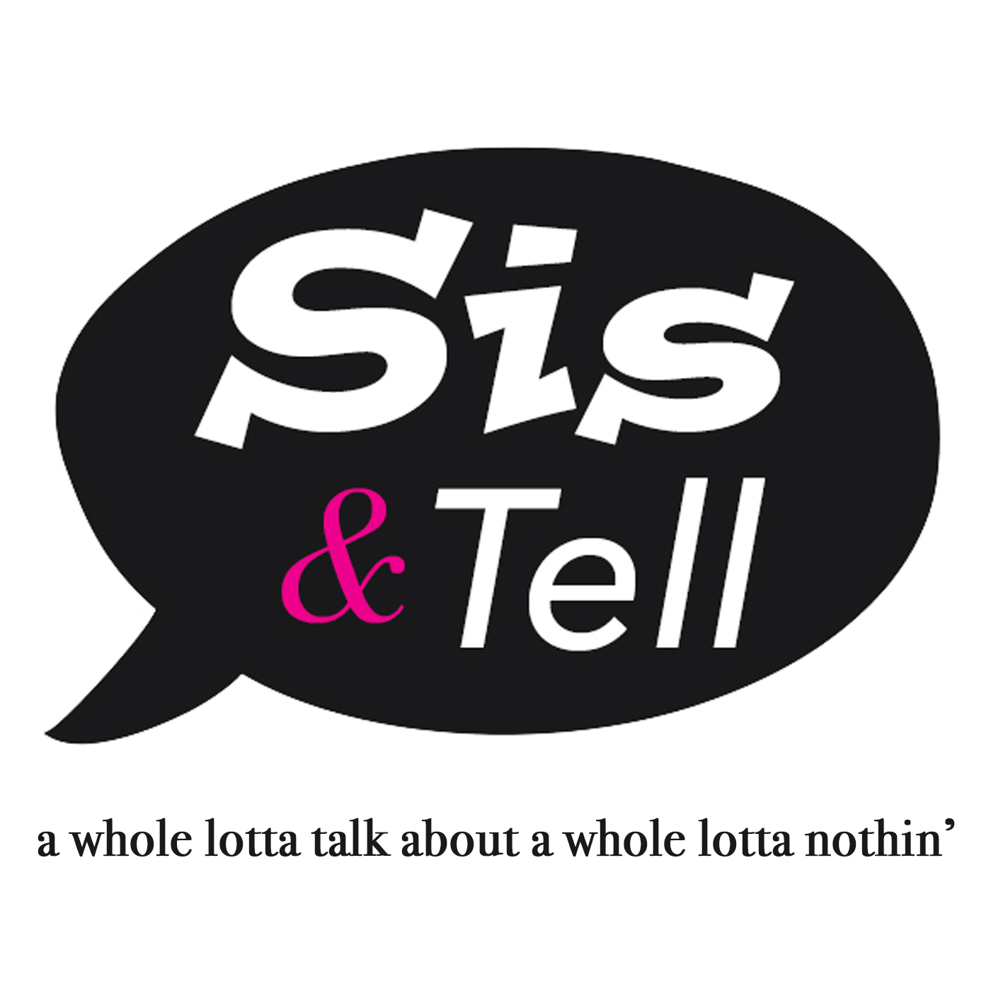Sis & Tell Podcast show art