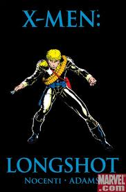 Heroes and Villains 51: Longshot, The Luckiest Man Alive