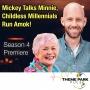 Artwork for Mickey Talks Minnie + Childless Millennials Run Amok!