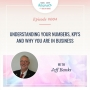 Artwork for Understanding your Numbers, KPI's and WHY you are in Business