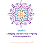 Artwork for 57: Changing the Narrative of Ageing