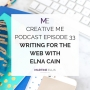 Artwork for Episode 33 Writing for the Web With Elna Cain