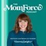 Artwork for Jamie Kern Lima of IT Cosmetics Talks About Her Journey from Waitress to Billionaire Makeup Mogul on The MomForce Podcast