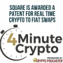 Artwork for Jack Dorsey's Square Is Awarded A Patent for Real Time Crypto to Fiat Swaps