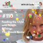 Artwork for TNC 110: Feeding the Child with ADHD: 5 Things You Should Know