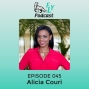 Artwork for EP045 - How to built up confidence with Alicia Couri