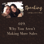 Artwork for 019. Why You Aren't Making More Sales