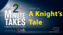 Artwork for Two Minute Takes Episode 103: A Knights Tale