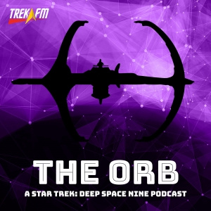 The Orb: A Star Trek Deep Space Nine Podcast