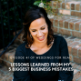 Artwork for 41: Lessons Learned from My 5 Biggest Business Mistakes