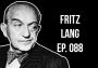 Artwork for #088 Fritz Lang: M vs. The Return of Frank James