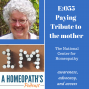 Artwork for Episode 55: Paying tribute to the Mother: The National Center for Homeopathy