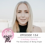 Artwork for Ep. 154 - The Sacredness of Being Single with Lindsey Simcik