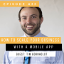 Artwork for How To Scale Your Business With A Mobile App with Tim Bornholdt
