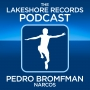 Artwork for The Lakeshore Records Podcast No 5  - Pedro Bromfman - Narcos