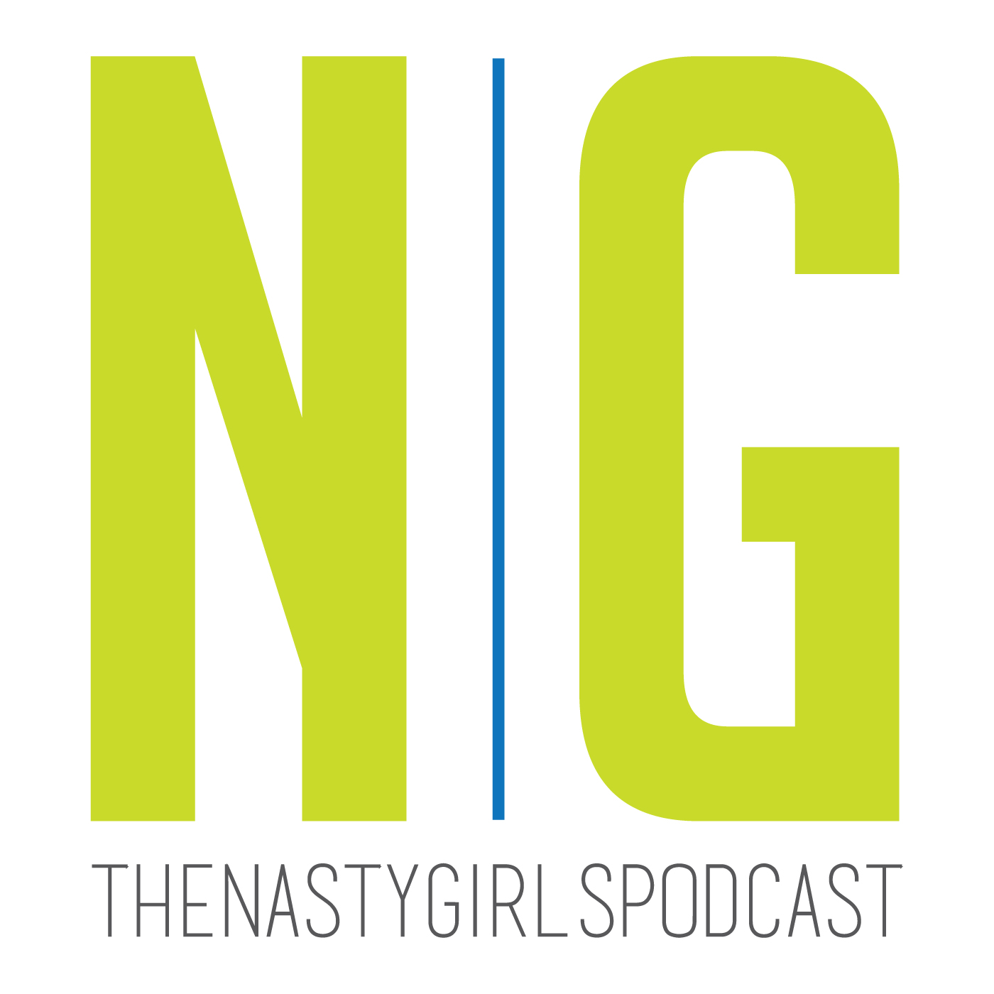 The Nasty Girls Podcast  show art