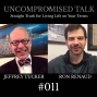 Artwork for Uncompromised Talk with Jeffrey Tucker and Ron Renaud