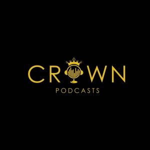 Crown Podcasts