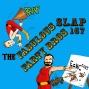 Artwork for SLAP 167: The Fabulous Farty Bros.