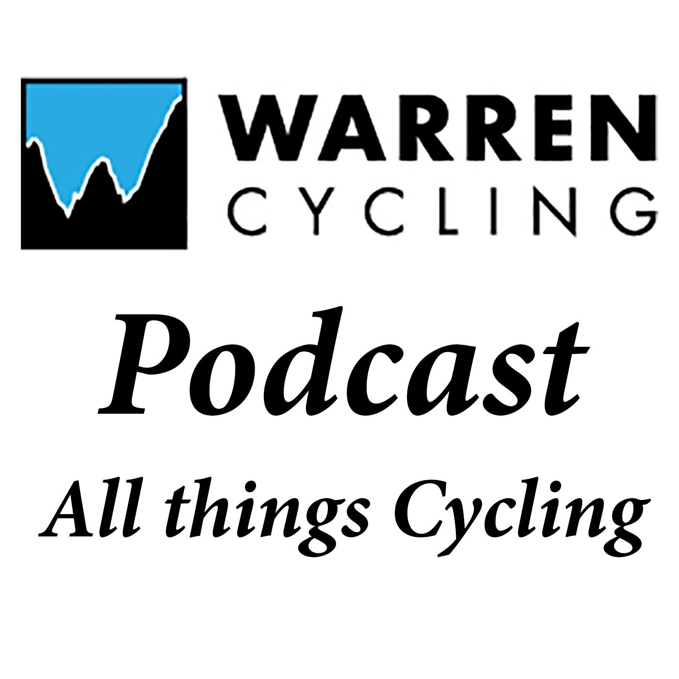 Warren Cycling Podcast Episode 259: Tour Interviews & Tokyo Olympics show art