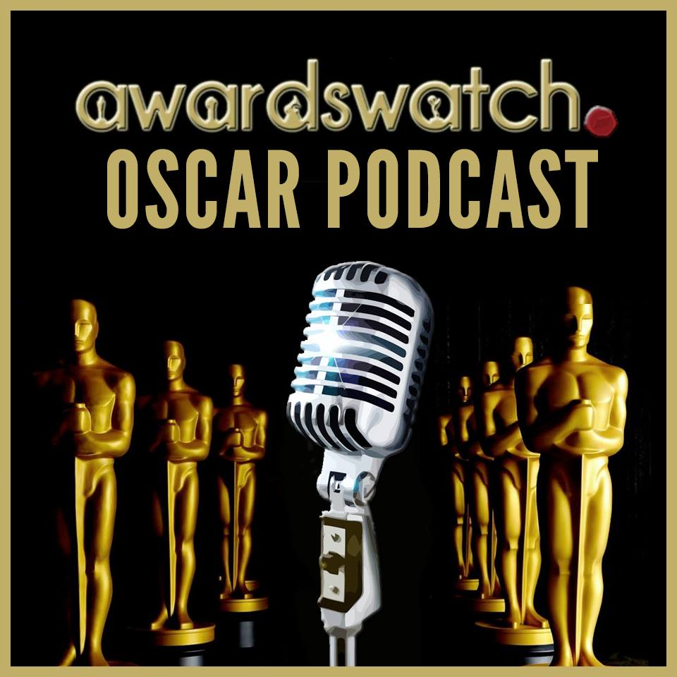 Oscar Podcast #23: FINAL Oscar Predictions...AHHH!!!!!