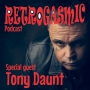 Artwork for Retrogasmic Podcast - Urban Country Legend Tony Daunt candid interview Ep2.