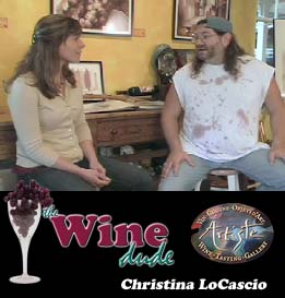 The Wine Dude - Christina LoCascio - Artiste Winery (Video)