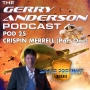 Artwork for Pod 25: Crispin Merrell (Part One) on Space Precinct