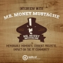 Artwork for 425-Interview with Mr. Money Mustache! Memorable Moments, Current Projects, Impact on the PF Community