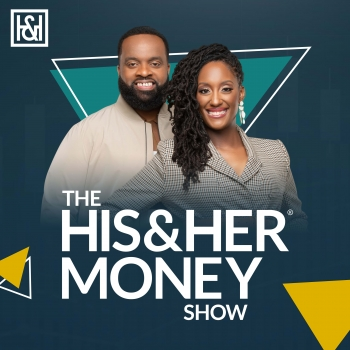 The His and Her Money Show | Libsyn Directory