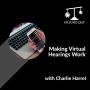 Artwork for Making Virtual Hearings Work