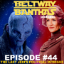 Artwork for Ep #44: The Last Jedi's Political Intrigue
