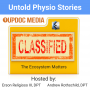 Artwork for Untold Physio Stories 183 - The Ecosystem Matters