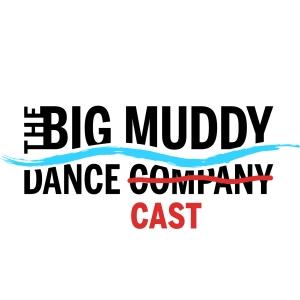 The Big Muddy Dance-Cast