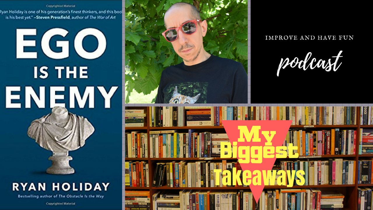 Artwork for V I D E O-My Biggest Takeaways from Ryan Holiday's 'Ego is the Enemy'