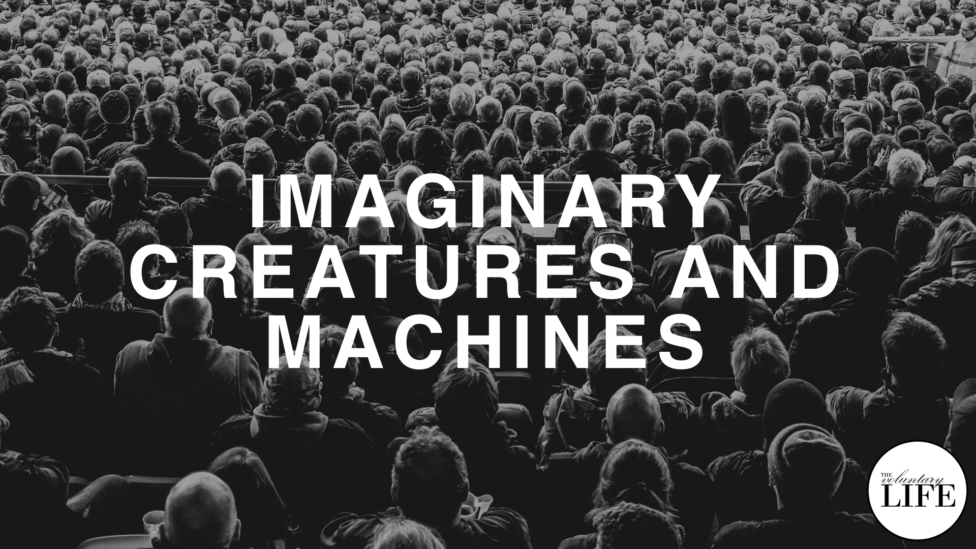 244 Thinking Rationally Part 2: Imaginary Creatures and Machines