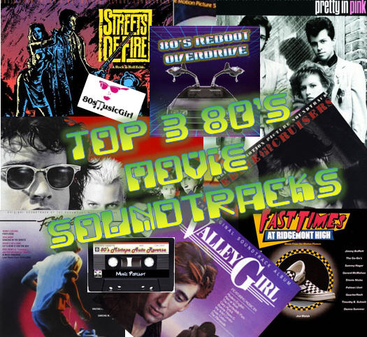 Top 3 80's Movie Soundtracks